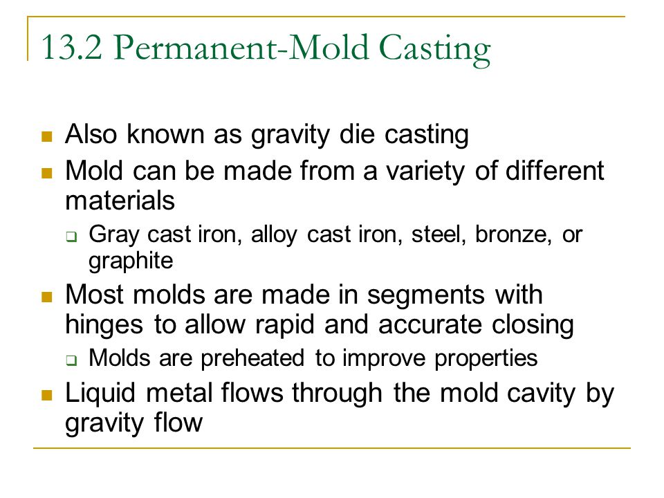 Chapter 13: Multiple-Use-Mold Casting Processes - ppt video