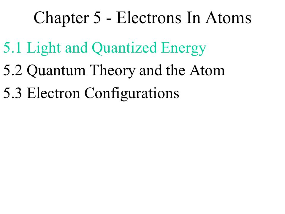 Chapter 5 Electrons In Atoms Ppt Download. Chapter 5 Electrons In Atoms. Worksheet. Chapter 5 Electrons In Atoms Worksheet With Answers At Mspartners.co