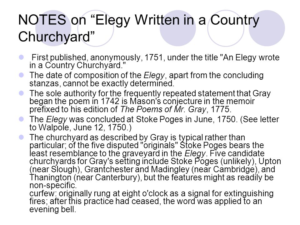 a stanza analysis of thomas grays elegy written in a country churchyard A portion of elegy written in a country church-yard by thomas gray (1716-71) beneath those rugged elms, that yew-tree's shade i need help understanding the poem elegy written in a country churchyard so i can answer some questions on it i know it is about death.