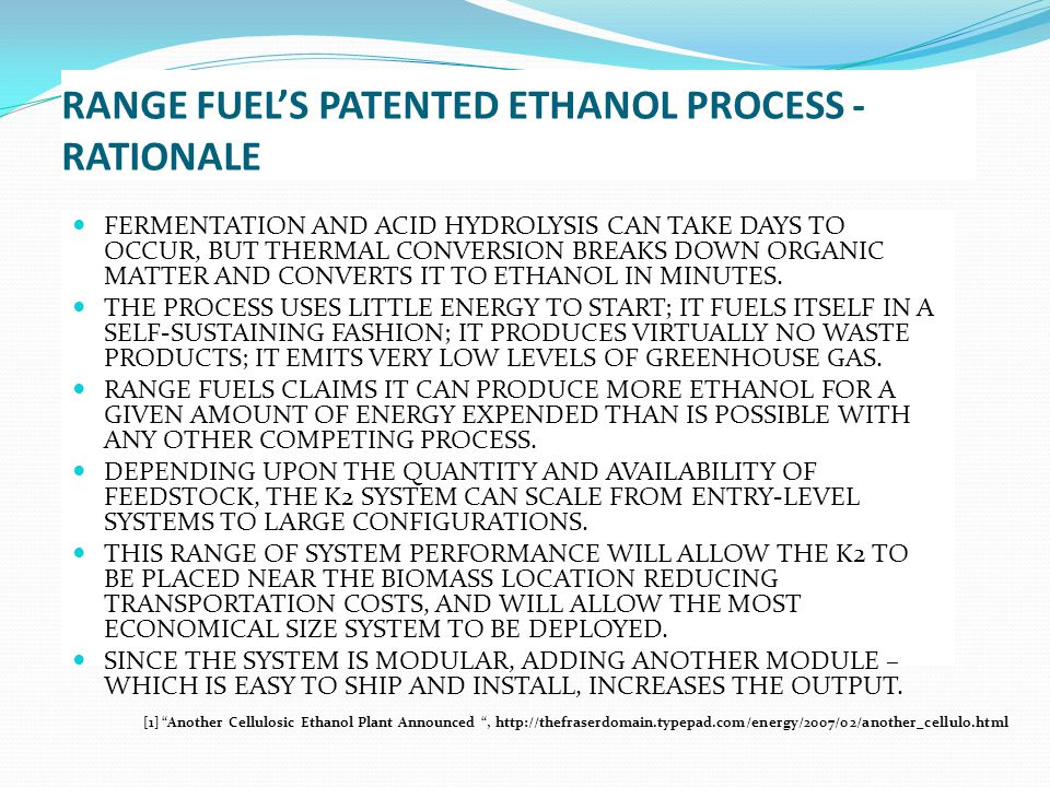 RANGE FUEL'S PATENTED ETHANOL PROCESS - RATIONALE
