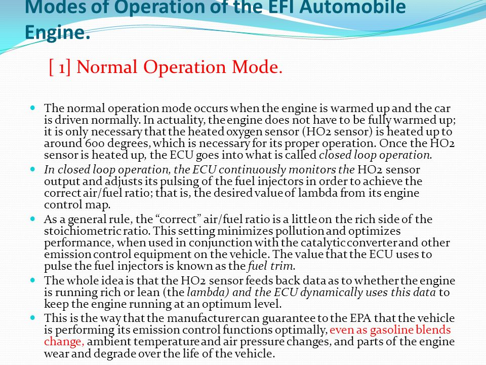 Modes of Operation of the EFI Automobile Engine.