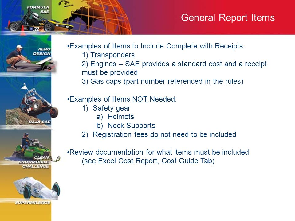 General Report Items Examples of Items to Include Complete with Receipts: 1) Transponders.