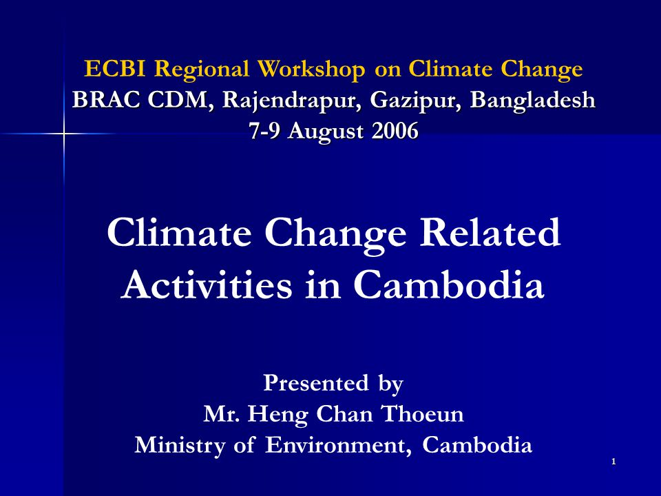 Climate Change Related Activities in Cambodia