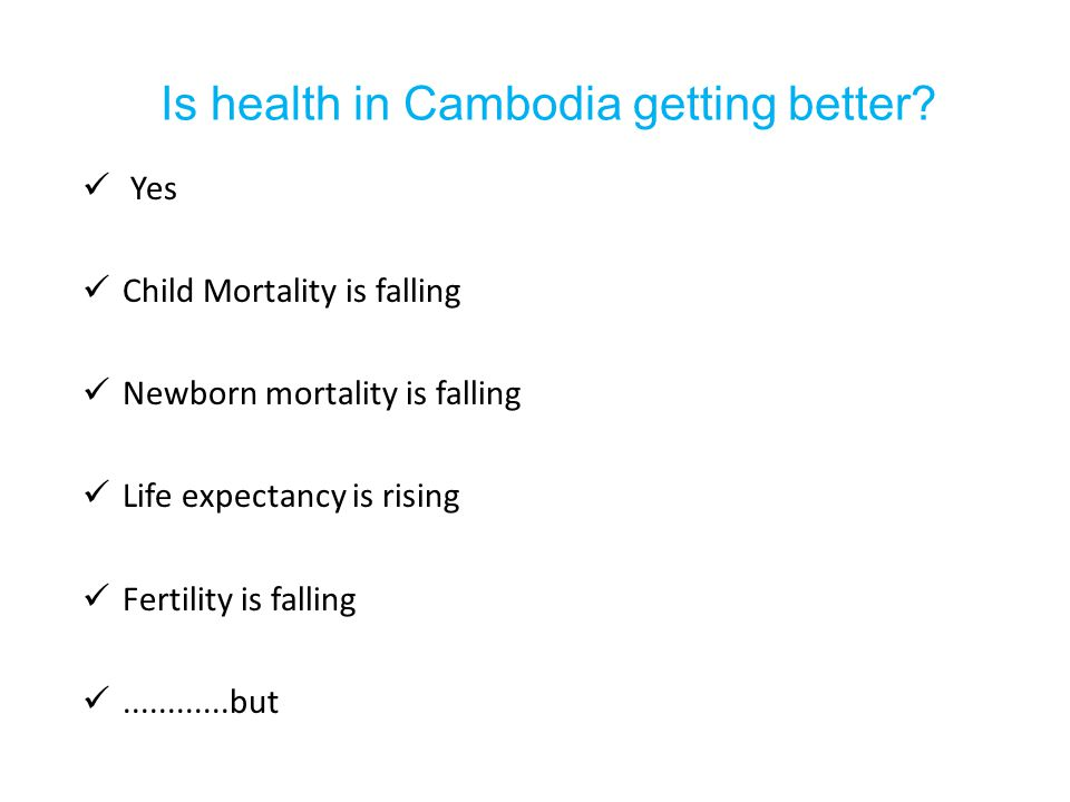 Is health in Cambodia getting better