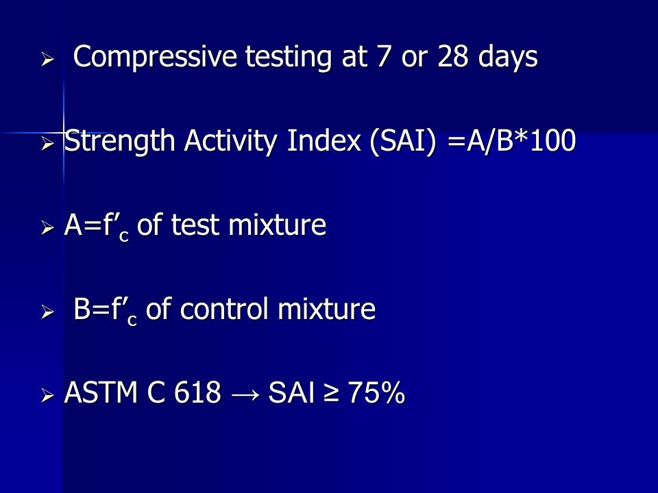 Compressive testing at 7 or 28 days