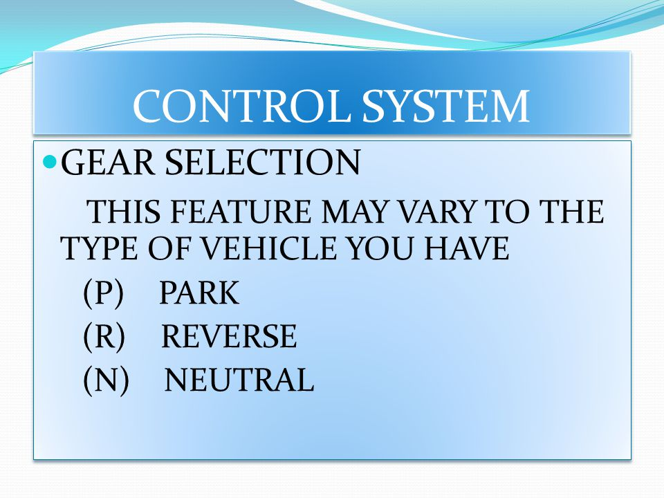 CONTROL SYSTEM GEAR SELECTION