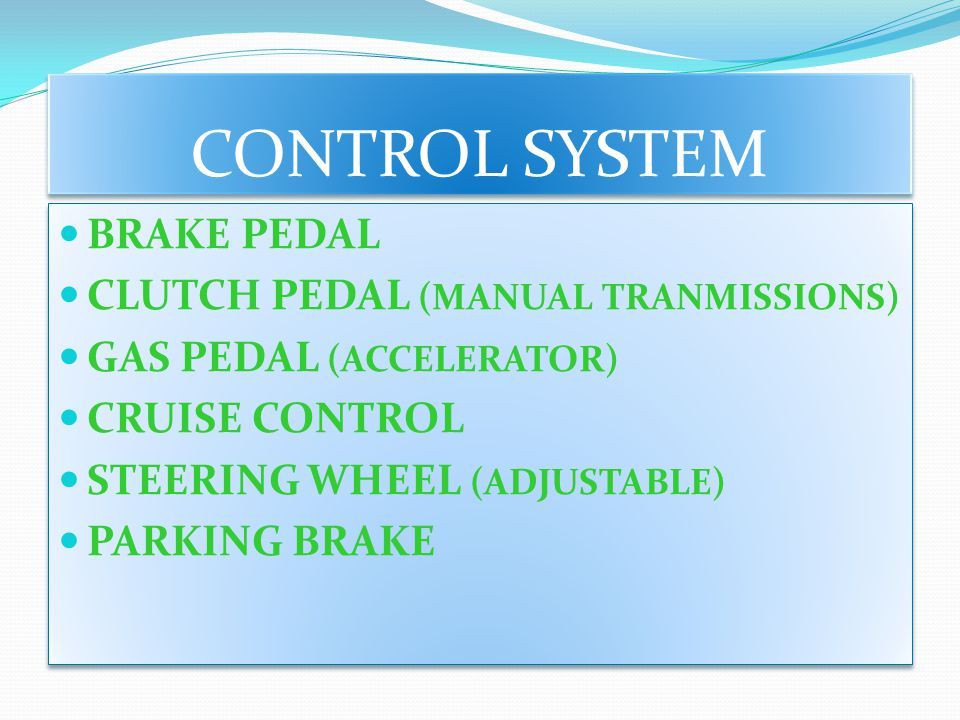 CONTROL SYSTEM BRAKE PEDAL CLUTCH PEDAL (MANUAL TRANMISSIONS)