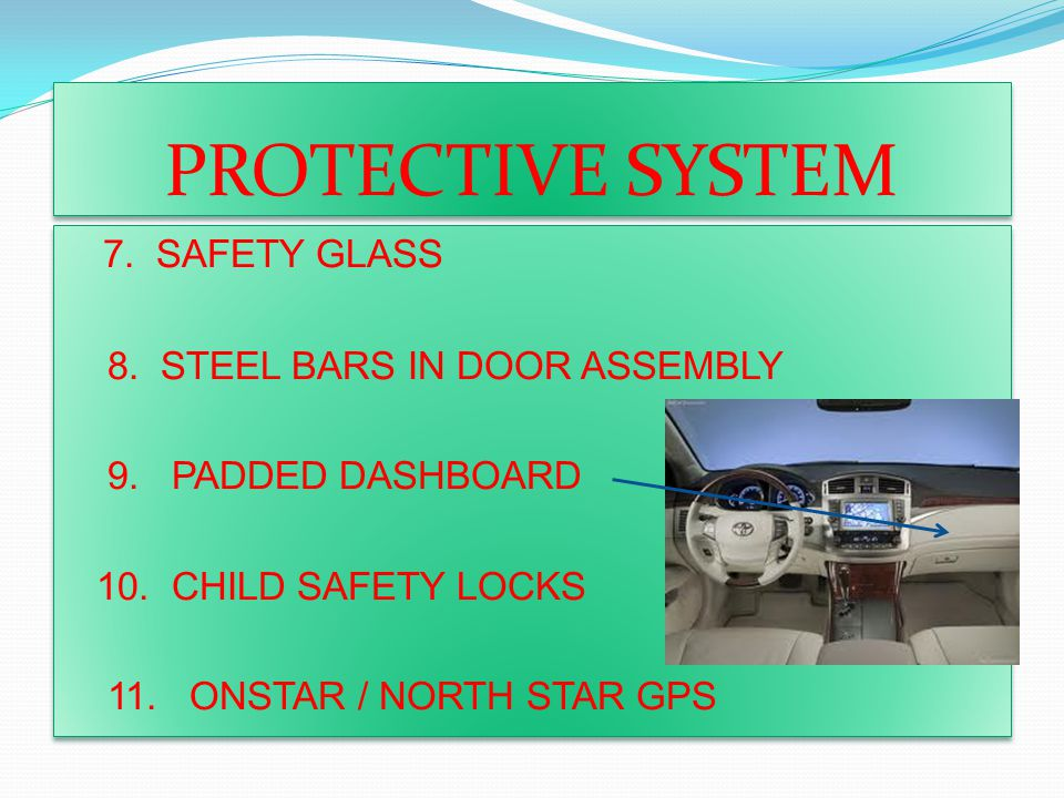 PROTECTIVE SYSTEM 7. SAFETY GLASS 8. STEEL BARS IN DOOR ASSEMBLY 9.