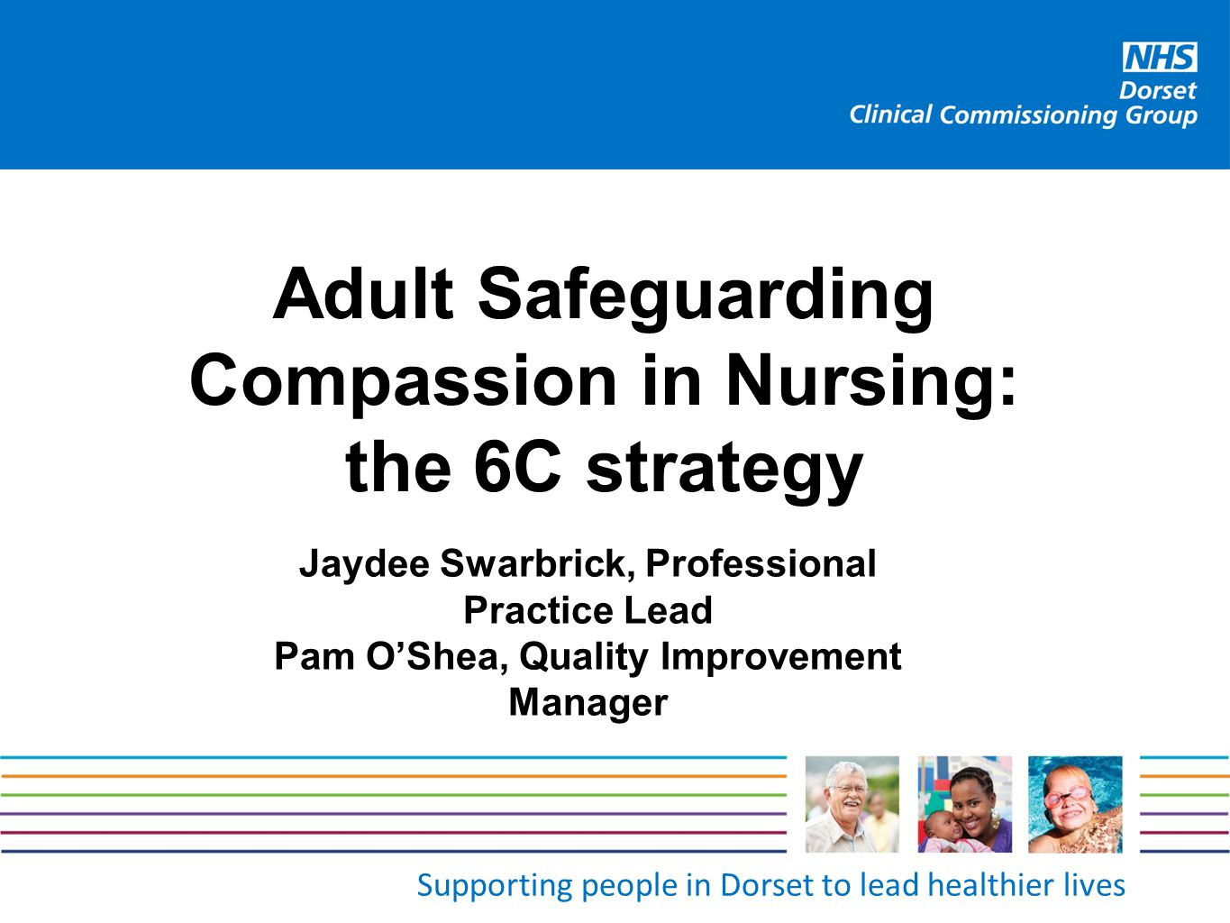 Adult Safeguarding Compassion in Nursing: the 6C strategy
