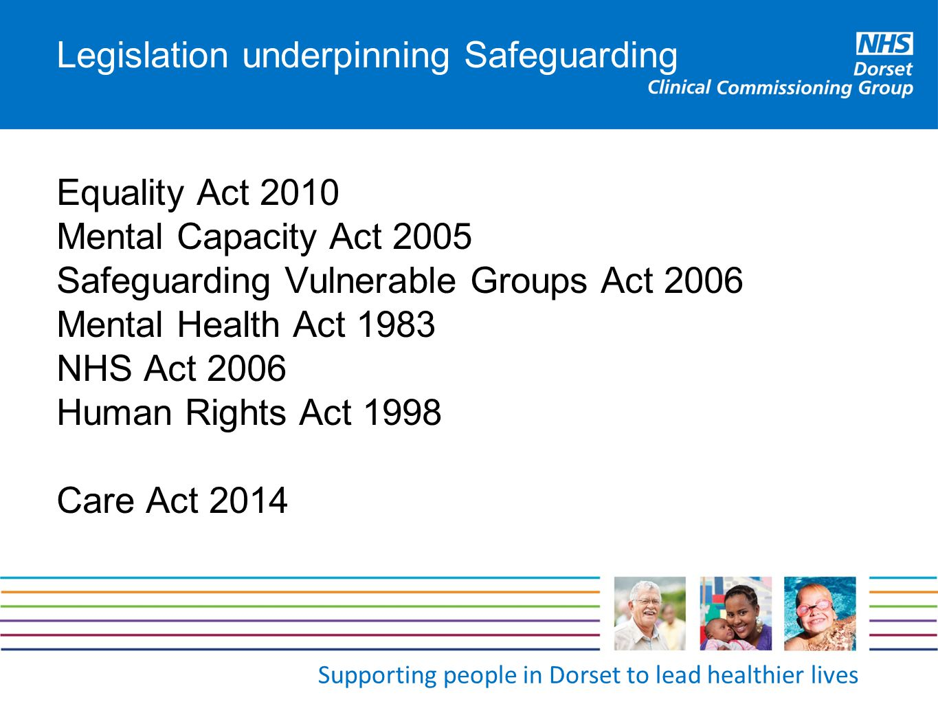 Legislation underpinning Safeguarding