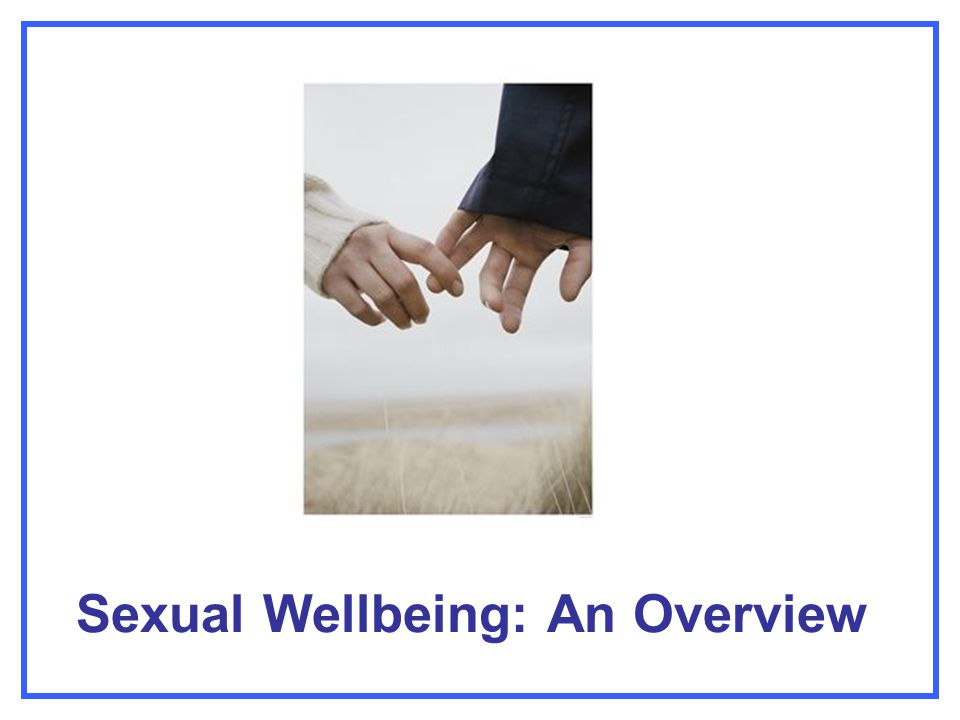 Sexual Wellbeing: An Overview