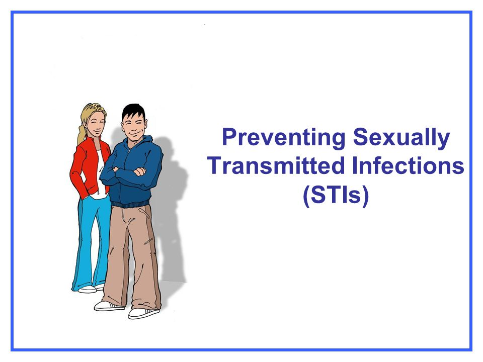 Preventing Sexually Transmitted Infections (STIs)