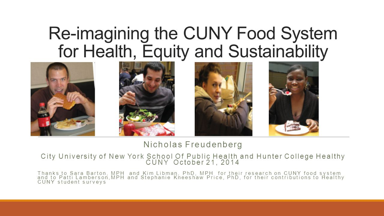 Re-imagining the CUNY Food System for Health, Equity and Sustainability