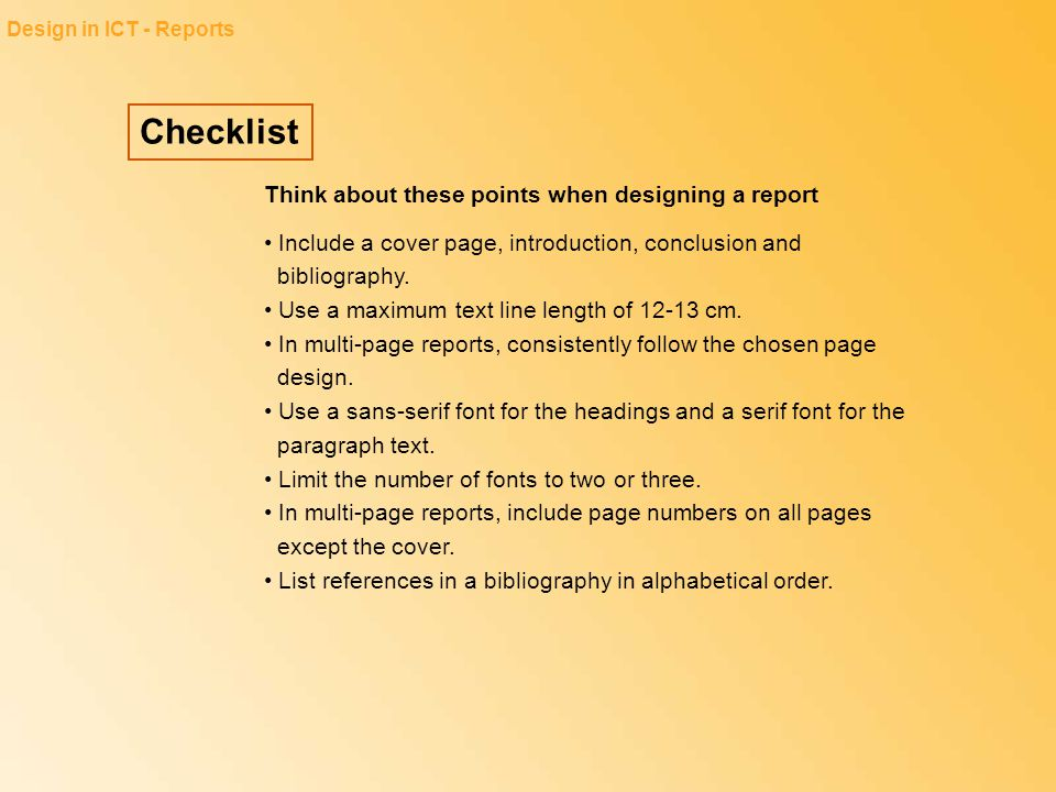 checklist think about these points when designing a report