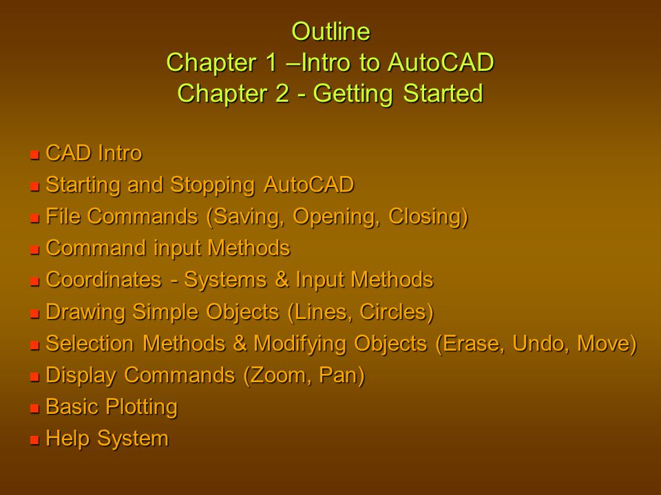 ENGT 122 – CAD I CAD I – Outline & Chapter 1 – Intro to AutoCAD