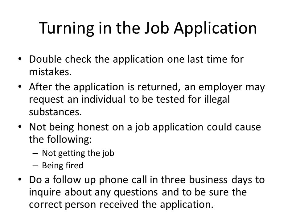 turning in the job application