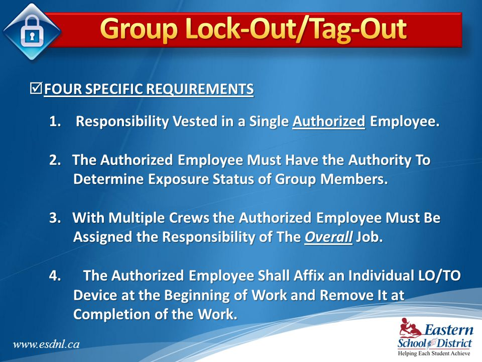 Group Lock-Out/Tag-Out
