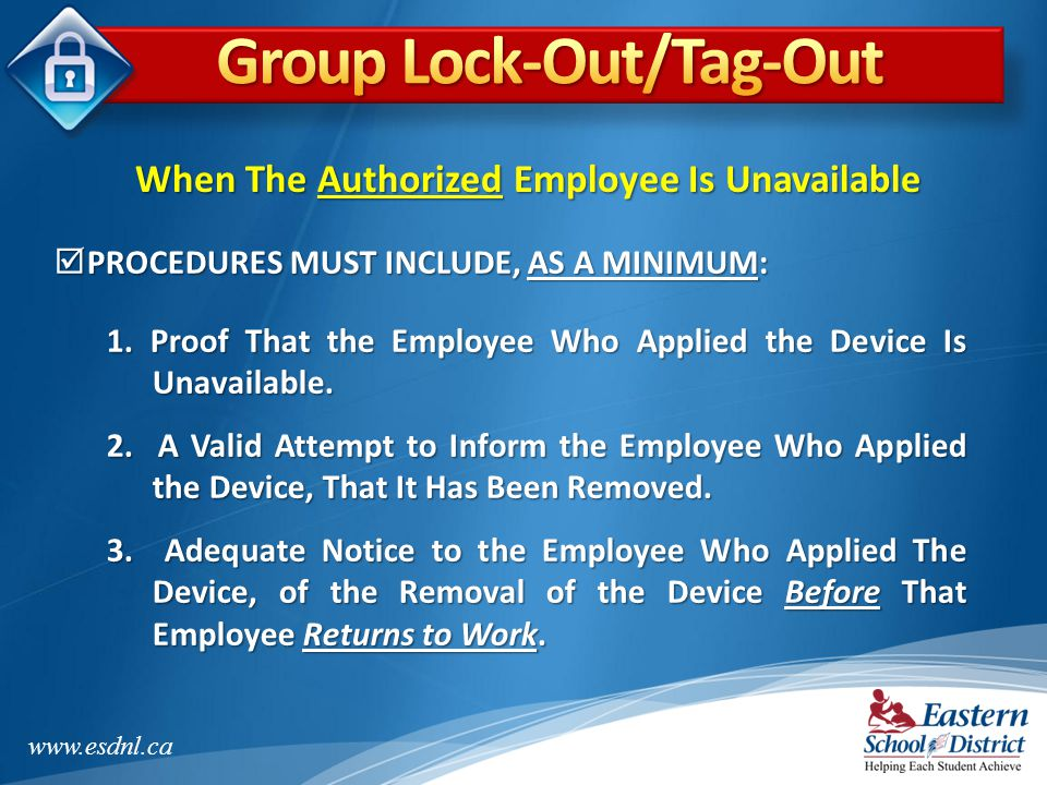 Group Lock-Out/Tag-Out When The Authorized Employee Is Unavailable