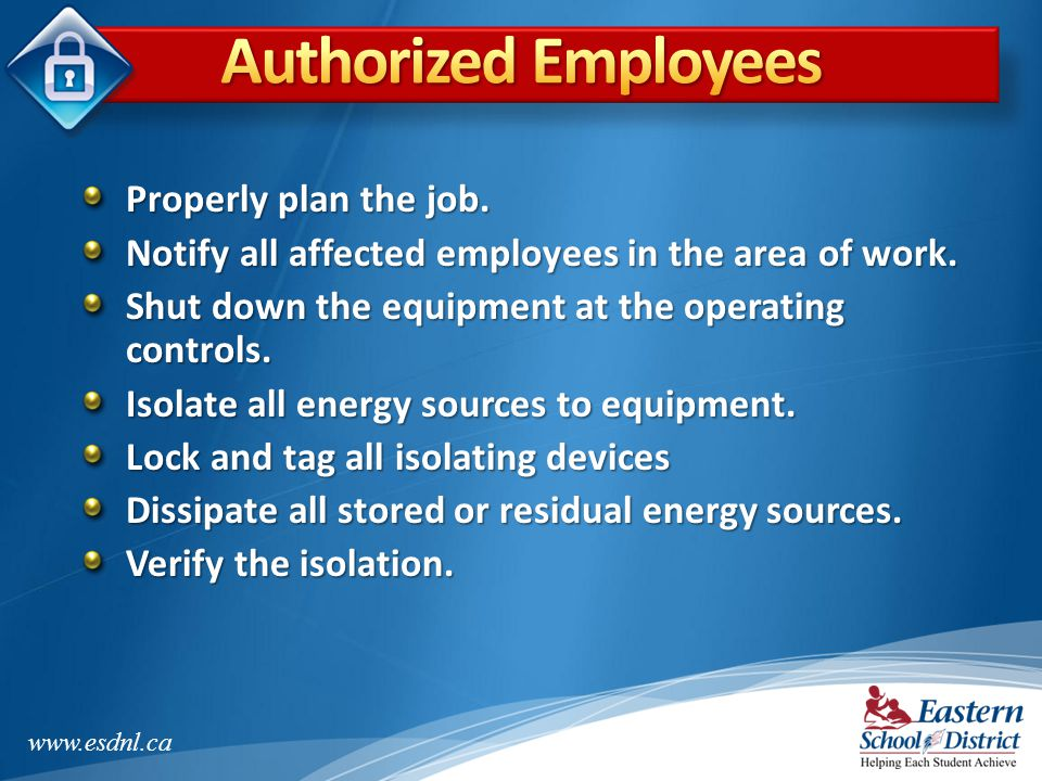 Authorized Employees Properly plan the job.