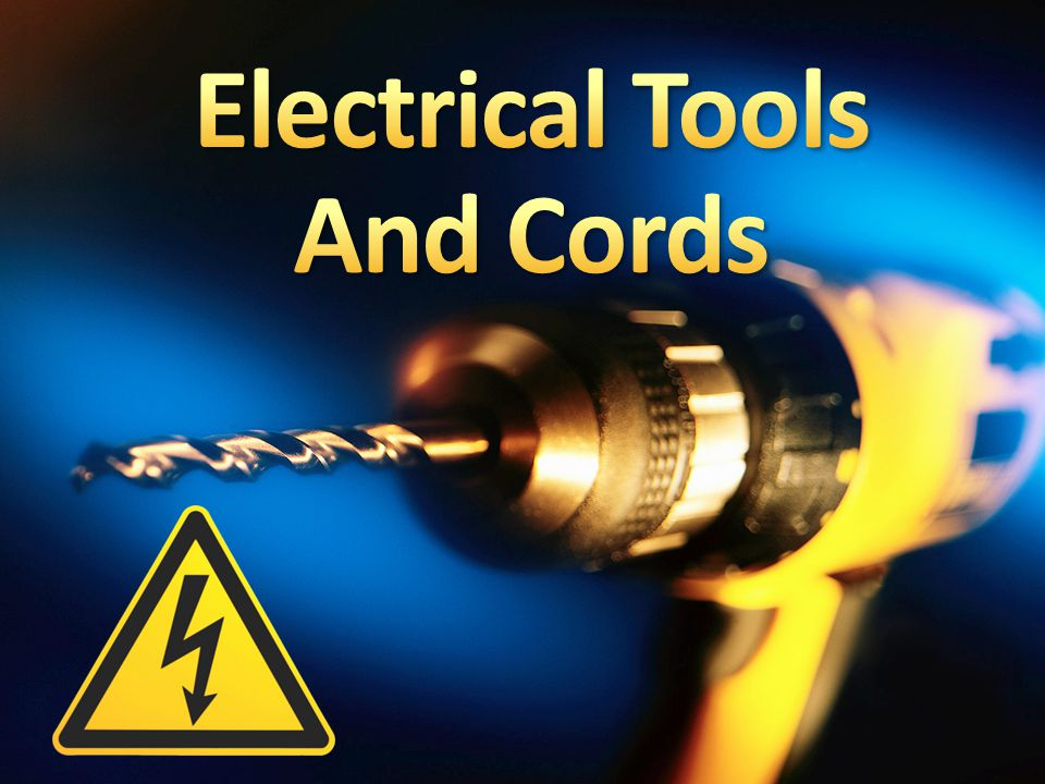 Electrical Tools And Cords