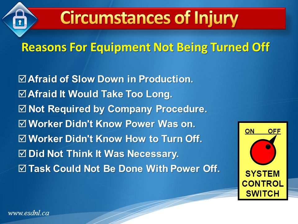 Circumstances of Injury Reasons For Equipment Not Being Turned Off