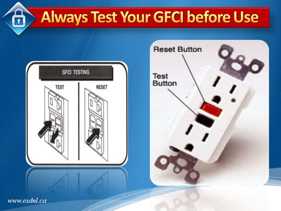Always Test Your GFCI before Use