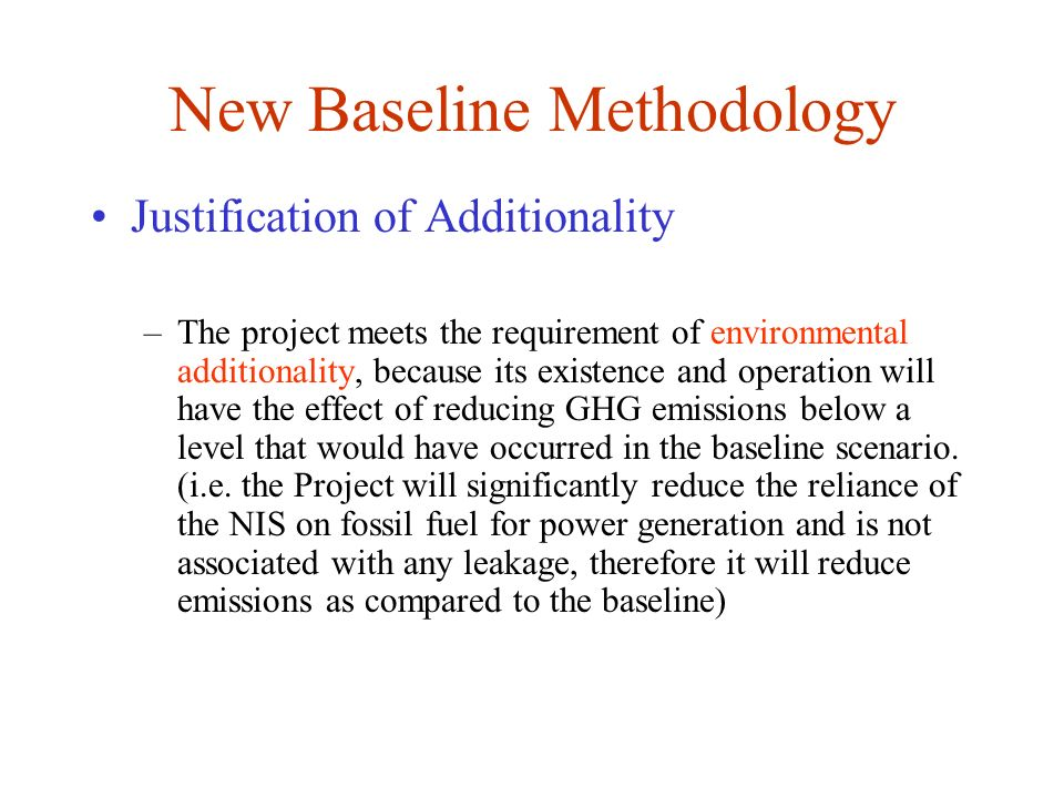 New Baseline Methodology