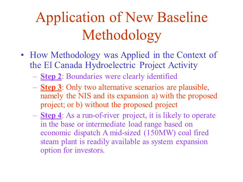 Application of New Baseline Methodology