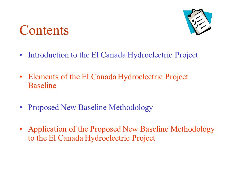 Contents Introduction to the El Canada Hydroelectric Project