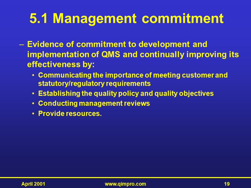 5.1 Management commitment