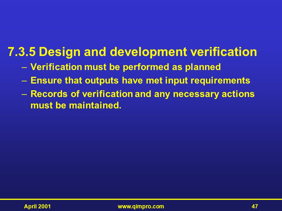 7.3.5 Design and development verification