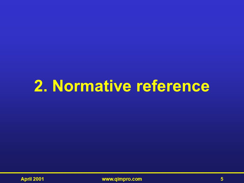 2. Normative reference April