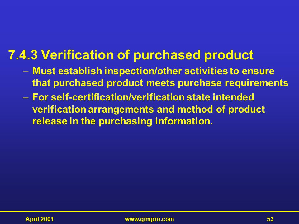 7.4.3 Verification of purchased product