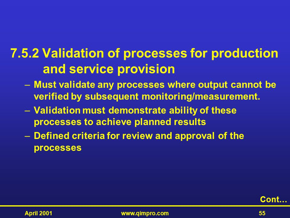 7.5.2 Validation of processes for production and service provision