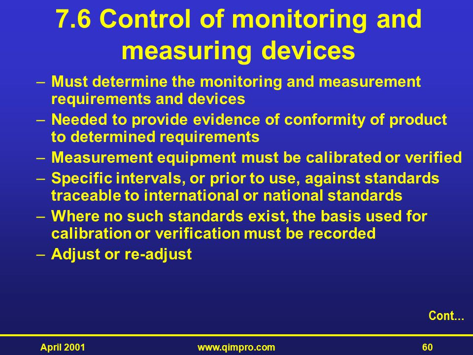 7.6 Control of monitoring and measuring devices