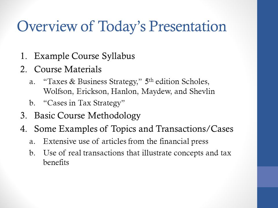 """Introduction to Teaching """"Taxes and Business Strategy"""""""