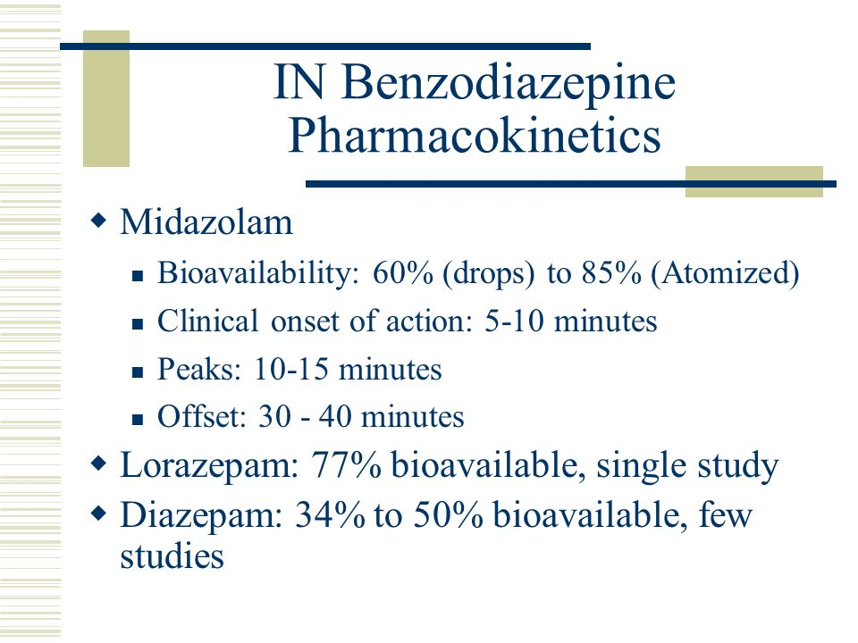 IN Benzodiazepine Pharmacokinetics
