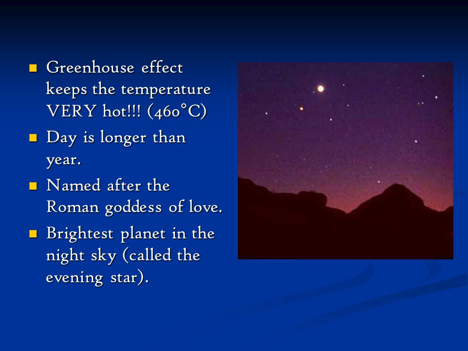 Greenhouse effect keeps the temperature VERY hot!!! (460°C)