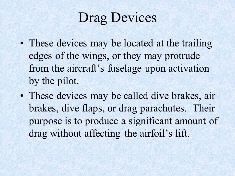 Drag Devices