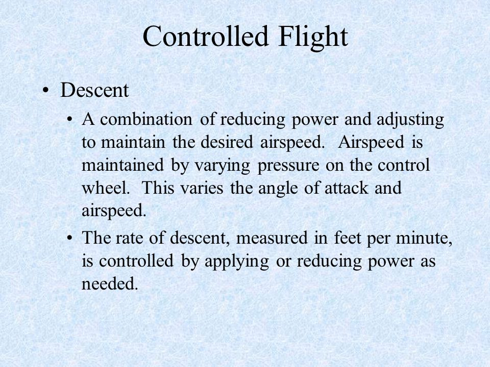 Controlled Flight Descent