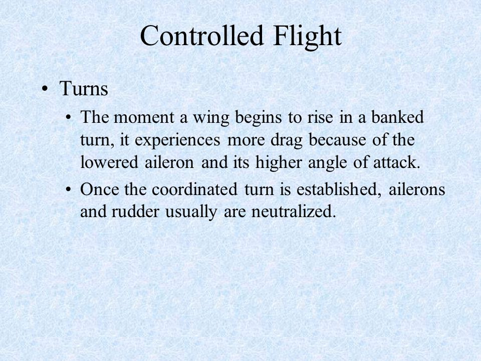 Controlled Flight Turns