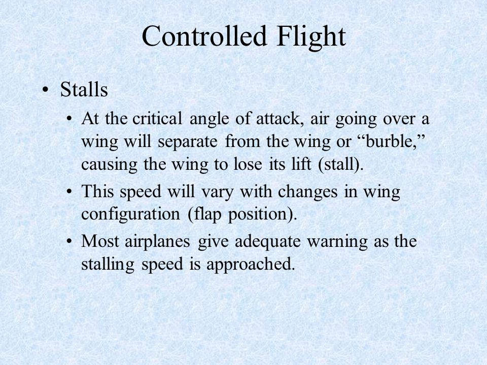 Controlled Flight Stalls