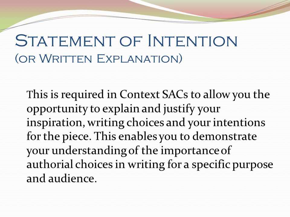 Statement of Intention (or Written Explanation)