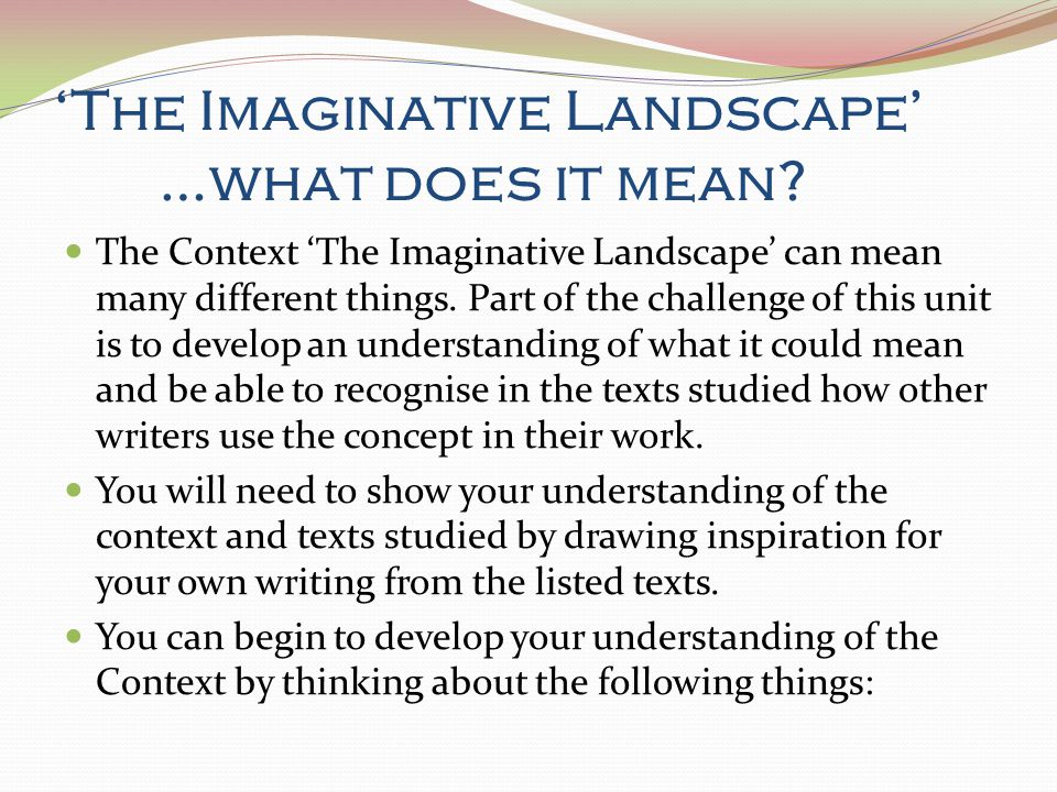 'The Imaginative Landscape' …what does it mean