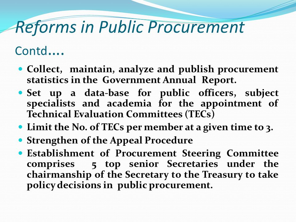 Reforms in Public Procurement Contd….