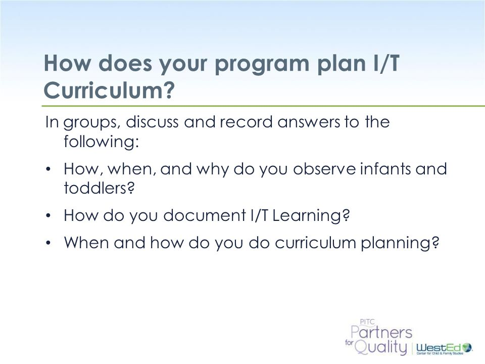 How does your program plan I/T Curriculum
