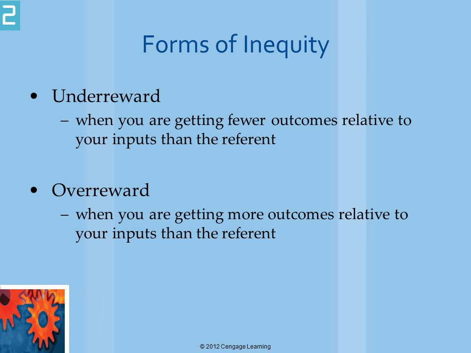 Forms of Inequity Underreward Overreward