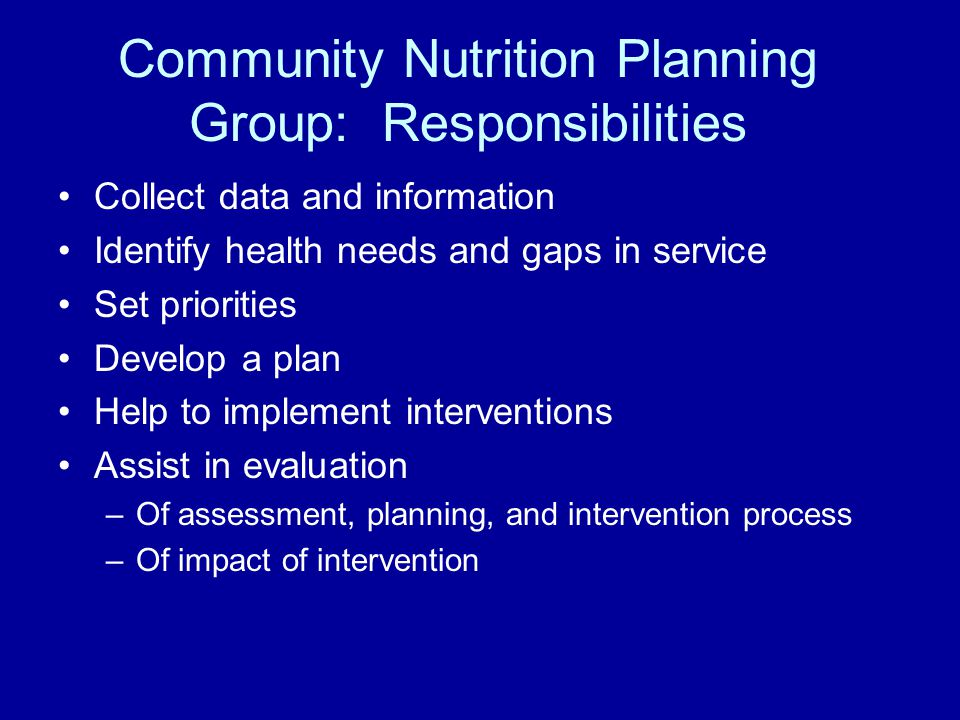 Community Nutrition Planning Group: Responsibilities