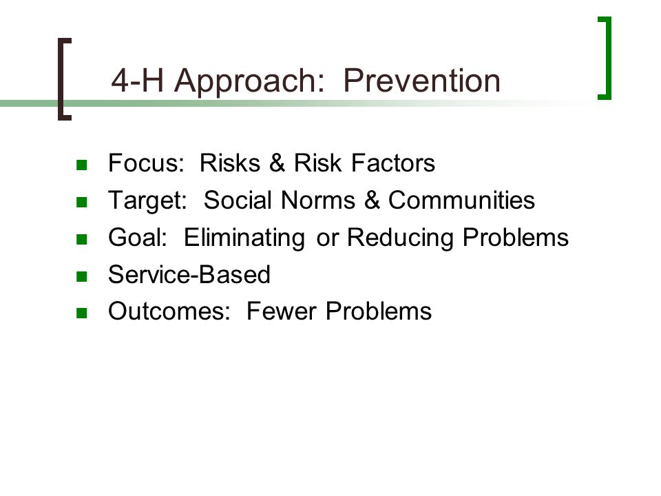 4-H Approach: Prevention