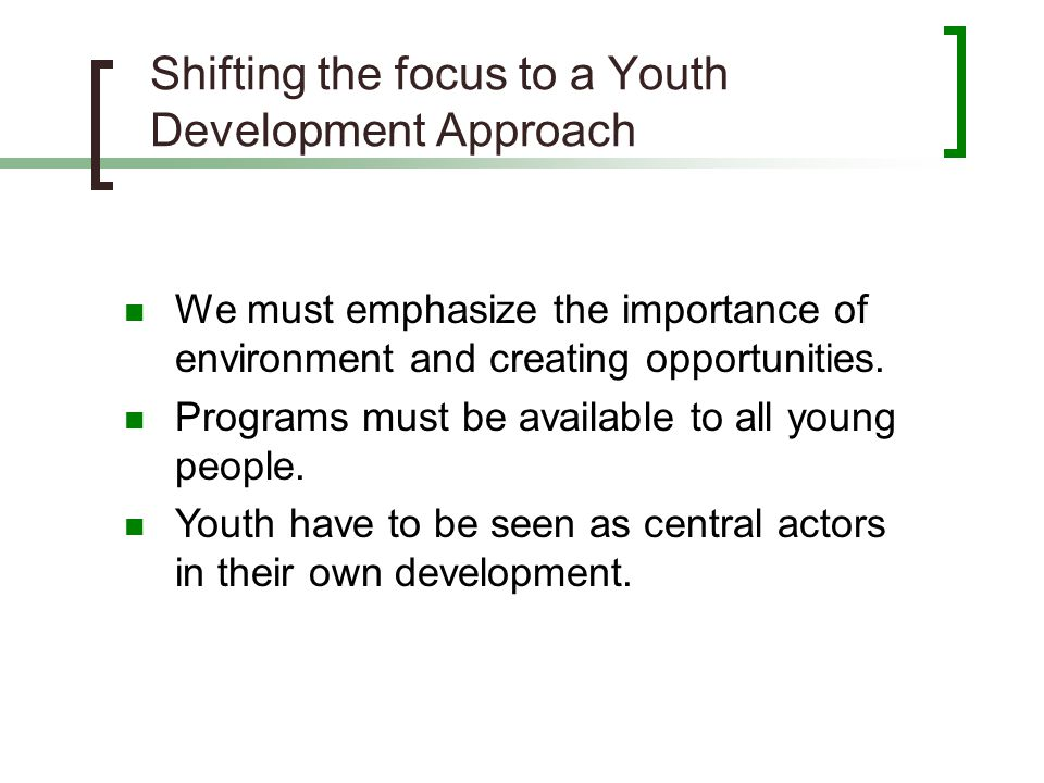 Shifting the focus to a Youth Development Approach